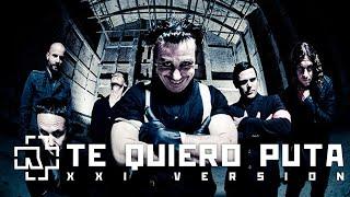 Rammstein  - Te Quiero Puta! (XXI Remastered Version)