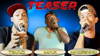 Taeser dos próximos Lançamentos - Tikão, Magrinho, Max, Fany, Buret e DJ Pokemon