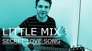 Little Mix - Secret Love Song feat. Jason Derulo (Guitar Lesson/Tutorial)