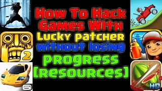 How to hack Games with Lucky Patcher Without Losing Progress!!!!!!2017