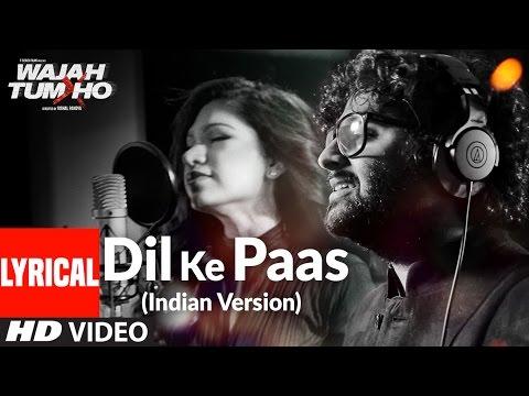 Xxx Mp4 Dil Ke Paas Indian Version Lyrical Video Song Arijit Singh Tulsi Kumar T Series 3gp Sex