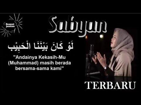 Law Kana Bainanal Habib  Annisa Rahman Sabyan + Lirik || Merdu bikin nangis