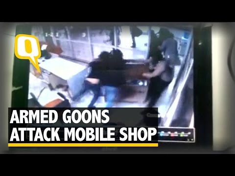 Xxx Mp4 The Quint Caught On Cam Armed Goons Attack Mobile Shop In Allahabad 3gp Sex