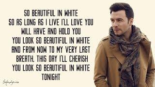 Beautiful In White - Shane Filan (Lyrics) 🎵
