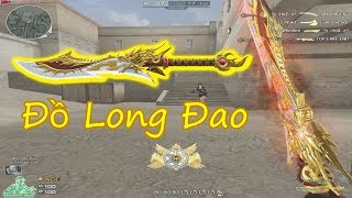 [ Bình Luận CF ] Đồ Long Đao ✔ Pino.NTK