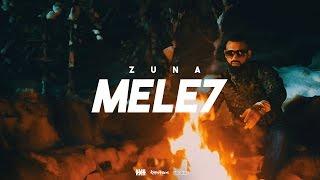 ZUNA - MELE7  prod. by Staticbeatz & BarNone (Official 4K Video)