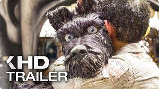 ISLE OF DOGS Trailer (2018)