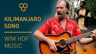 Wim Hof Music : The Jambo Bwana Kilimanjaro Song