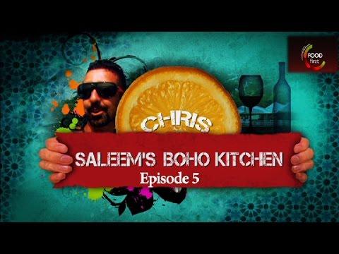 Chris Saleem's Boho Kitchen Ep05