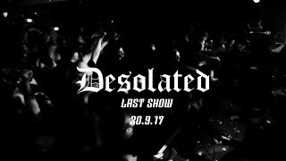 DESOLATED - - 30.9.17 - SOUTHAMPTON - FULL SET (LAST SHOW)