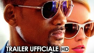 Focus - Niente è come sembra Trailer Ufficiale Italiano (2015) - Will Smith, Margot Robbie HD