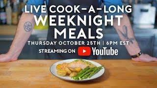 Basics With Babish Live | Weeknight Meals