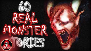 60 TRUE Stories of Real Monsters | Bigfoot, Werewolves, Aliens and More