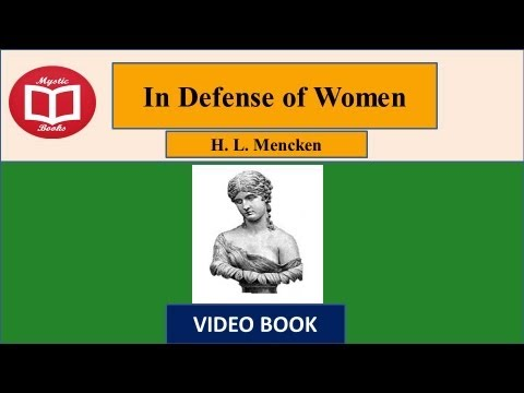In Defence of Women by H.L Mencken (Part1 Full) Video / AudioBook