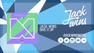 Jack wins - Give It Up (Radio edit)