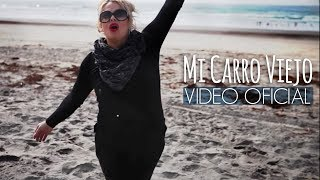 Annette Moreno - Mi Carro Viejo (Video Oficial)