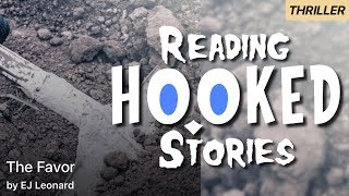 The Favor   Reading HOOKED Stories