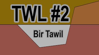 TWL #2: Bir Tawil- The Land Without a Country