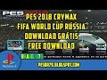 Download Video Download PES 2018 -  CRYMAX FIFA RÚSSIA WORLD CUP I PS2 DOWNLOAD 3GP MP4 FLV