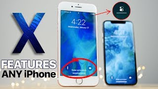 Get iPhone X Features on ANY iPhone!