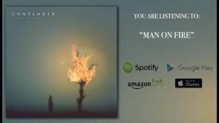 Contender - Man On Fire