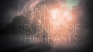 Making of  - The Revenge of the Beasts