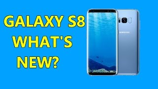 GALAXY S8 ANNOUNCED! - Whats new?