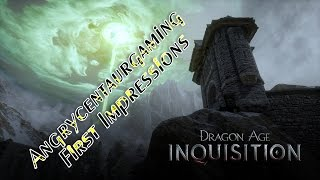 Dragon Age Inquisition First Impressions/Pre Review