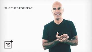 The Cure For Fear - Robin Sharma