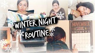 Winter Night Routine | 2014