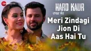 Meri Zindagi Jion Di Aas Hai Tu   Hard Kaur   Drishti Grewal, Deana Uppal & Nirmal Rishi  Arpan Bawa