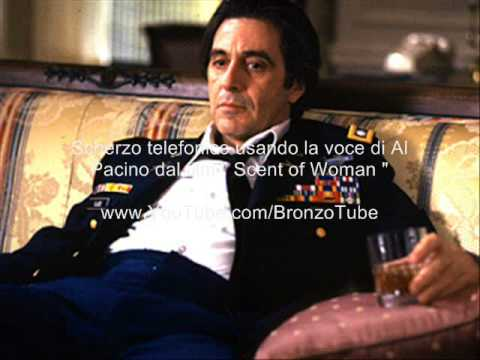 Scherzo telelefonico a barese con voce di Al Pacino s incazza per bene