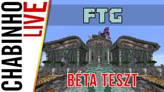 【Minecraft】FTG Béta Teszt!