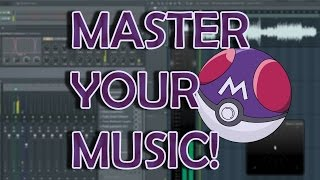 Mastering Music Tutorial - How To Master Your Songs