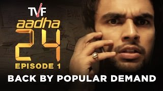 Aadha 24 Episode 01 | BACK BY POPULAR DEMAND
