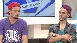 1 Kafe me Labin - Burim Ademi & Taulant Mjeku 29.06.2014