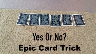 Yes Or No? Card Trick Revealed