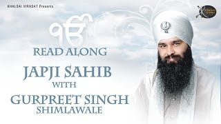 Japji Sahib | Read Along | Bhai Gurpreet Singh Shimla  Wale | Learn Gurbani | Soothing | Relaxing