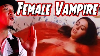 Female Vampire (complete) - Count Jackula Horror Review