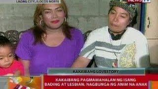 BT: Kakaibang pagmamahalan ng isang bading at lesbian sa Ilocos Norte, nagbunga ng 6 na anak