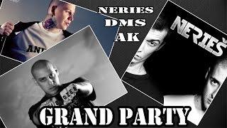 GRAND PARTY - DMS , NERIEŠ , AK    2016
