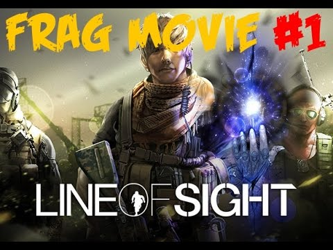 Line of Sight Frag Movie #1