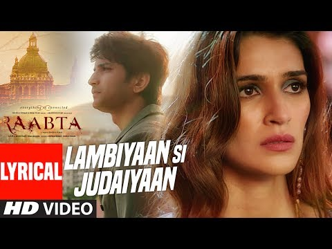Xxx Mp4 Arijit Singh Lambiyaan Si Judaiyaan With Lyrics Raabta Sushant Rajput Kriti Sanon T Series 3gp Sex