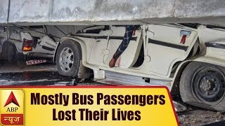 Varanasi Flyover Collapse: Most Of The UP Roadways Bus Passengers Lost Their Lives | ABP News