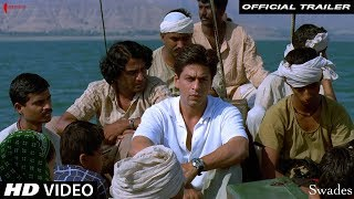 Swades | Trailer | Now in HD | Shah Rukh Khan, Gayatri Joshi | A film by Ashutosh Gowarikar