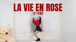 IZ*ONE (아이즈원) - 라비앙로즈 (La Vie en Rose) - Lisa Rhee Dance Cover