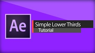 After Effects Tutorial | Simple Lower Thirds