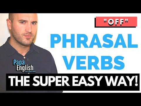 Phrasal Verbs with Off Learn phrasal verbs the easy way