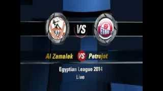مشاهدة مباراة الزمالك وبتروجيت بث مباشر اليوم 2-2-2014 الدوري المصري El Zamalek vs Petrojet