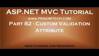 Part 82   Creating custom validation attribute in asp net mvc
